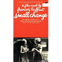Small Change by Francois Truffaut (1996-04-01)