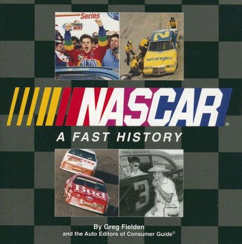 NASCAR: A Fast History