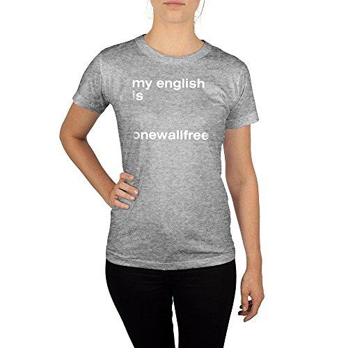 Frauen T-Shirt mit Aufdruck in Grau Gr. S My English is Einwandfrei Design Girl Top Mädchen Shirt Damen Basic 100% Baumwolle Kurzarm
