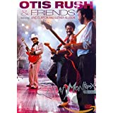 Otis Rush & Friends - Live at Montreux: Featuring Eric Clapton & Luther Allison