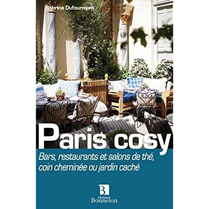 Paris cosy : Bars, restos et salons de thé : coin cheminée ou jardin caché