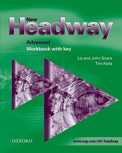 New Headway: Advanced: Workbook (with Key): Workbook (with Key) Advanced level by Liz Soars (2003-10-23)