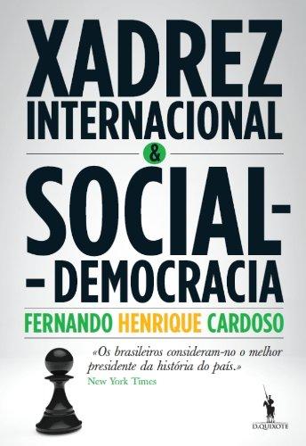 Xadrez Internacional e Social-Democracia (Portuguese Edition)