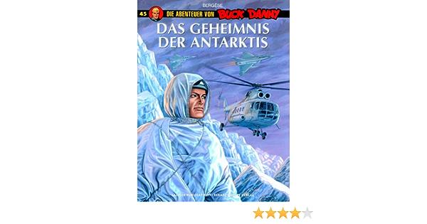 Buck Danny Bd 45 Das Geheimnis Der Antarktis Amazon De Bergese Francis Bergese Francis Joken Klaus Bucher
