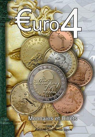 Euro 4 : Monnaies et billets 1999-2007