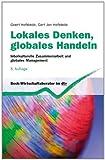 Lokales Denken. globales Handeln: Interkulturelle Zusammenarbeit und globales Management von Hofstede. Geert (2011) Taschenbuch