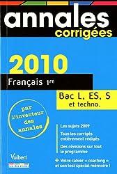 Français 1re Bac séries L, ES, S et techno 2010