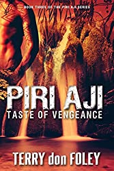 Piri Aji: Taste of Vengeance (The Piri Aji Series Book 3)