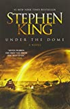 Under the Dome EXP: A Novel