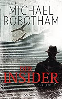 Der Insider: Thriller (Joe O'Loughlin und Vincent Ruiz 6)