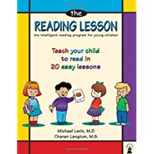 The Reading Lesson: The Intelligent Reading Program for Young Children : Teach Your Child to Read in 20 Easy Lessons