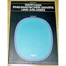 Wartung pneumatischer Geräte und Anlagen. Lehrbuch