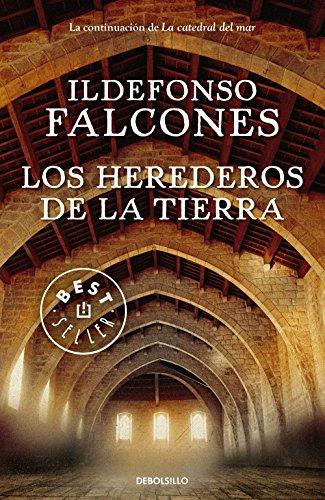 Los herederos de la tierra (BEST SELLER) por Ildefonso Falcones