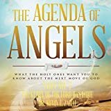 The Agenda of Angels, Volume 7: The Glory of the Lord Has Come