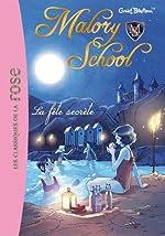 Malory School 04 - La fête secrète de Enid Blyton