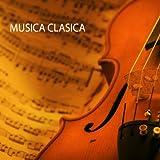 Musica Clasica - Música Clásica de Relajacion, Debussy Claro de Luna, Para Elisa Beethoven y Lo Mejor de la Musica Clasica Musica de Relax