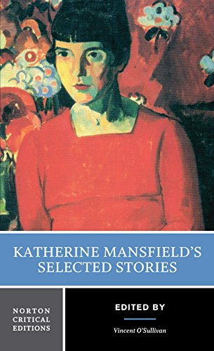 Katherine Mansfield's Selected Stories (Norton Critical Editions) por Katherine Mansfield