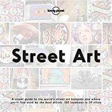 Lonely Planet Street Art (ANGLAIS)