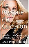 La mygale de Cucuron: Si belle, mais si cruelle!  édition 2018 (Thrillers) (French Edition)