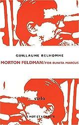 Morton Feldman / For Bunita Marcus