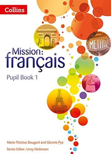 Mission: français - Pupil Book 1 (Mission: francais)