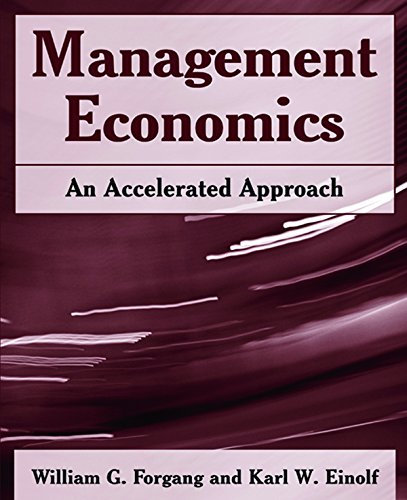 Management Economics: An Accelerated Approach: An Accelerated Approach