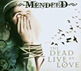Songtexte von Mendeed - The Dead Live by Love
