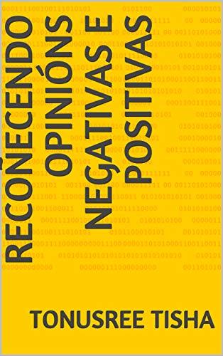 recoñecendo opinións negativas e positivas (Galician Edition) por tonusree tisha