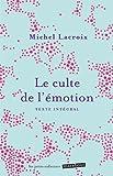 Image de Le culte de l'émotion (mini poche)