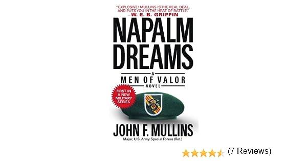 Napalm dreams a men of valor novel ebook john f mullins amazon napalm dreams a men of valor novel ebook john f mullins amazon kindle store fandeluxe PDF