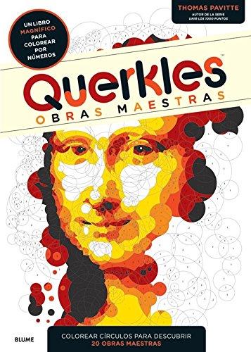 Querkles. Obras maestras: Un libro magnífico para colorear por números por Thomas Pavitte