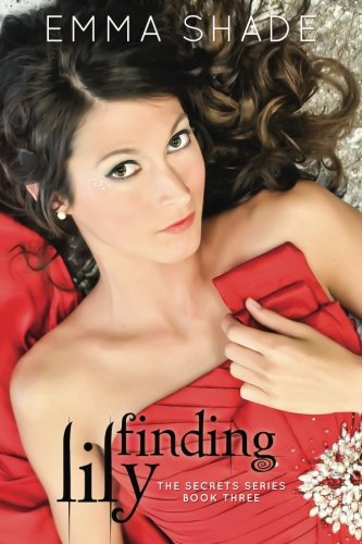 Finding Lily: Volume 3 (The Secrets Series)