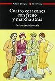 CUATRO CORAZONES CON FRENO..N/C: 000001 (Aula de Literatura)