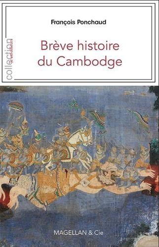 BREVE HISTOIRE DU CAMBODGE par FRANCOIS PONCHAUD