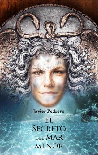 El Secreto del Mar Menor por Francisco Javier Pedrero Montesinos