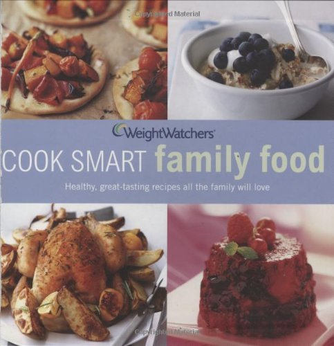 Weight Watchers Cook Smart Family Food by Weight Watchers International (2009-01-05) par Weight Watchers International
