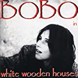 Bobo in White Wooden Houses