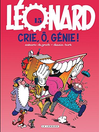 Léonard, numéro 15 : Crie, ö génie !