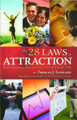 The 28 Laws of Attraction: Stop Chasing Success and Let It Chase You (English Edition)