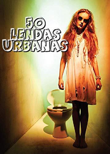 50 Lendas Urbanas: As melhores lendas urbanas selecionadas da internet (Portuguese Edition) por Afonso  Luis
