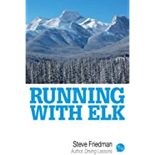 Running with Elk (English Edition)