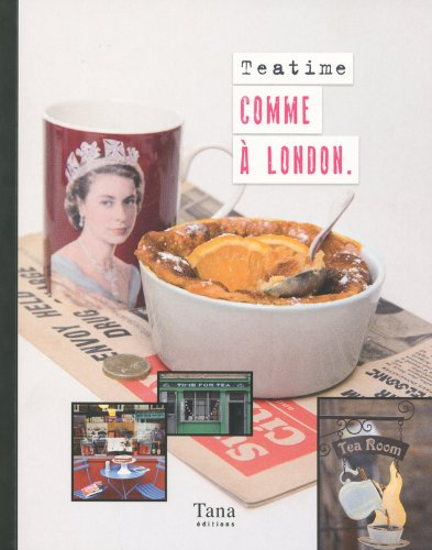 TEA TIME COMME A LONDON