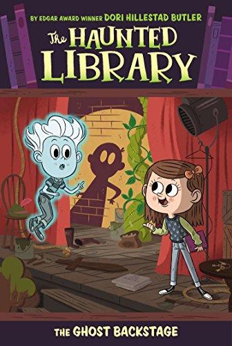 The Ghost Backstage (Haunted Library) por Dori Hillestad Butler