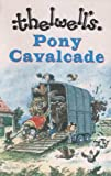 Pony Cavalcade