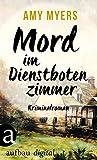 Mord im Dienstbotenzimmer: Kriminalroman (Didier & Rose ermitteln 1)