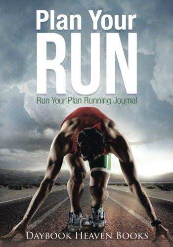 Plan Your Run, Run Your Plan Running Journal por Daybook Heaven Books