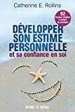 Telecharger Livres Developper son estime personnelle et sa confiance en soi (PDF,EPUB,MOBI) gratuits en Francaise