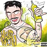 Weisswein [Explicit]