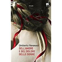 Dell'amore e del dolore delle donne (Super ET) (Italian Edition)