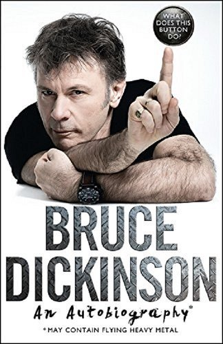 What Does This Button Do?: The No.1 Sunday Times Bestselling Autobiography por Bruce Dickinson
